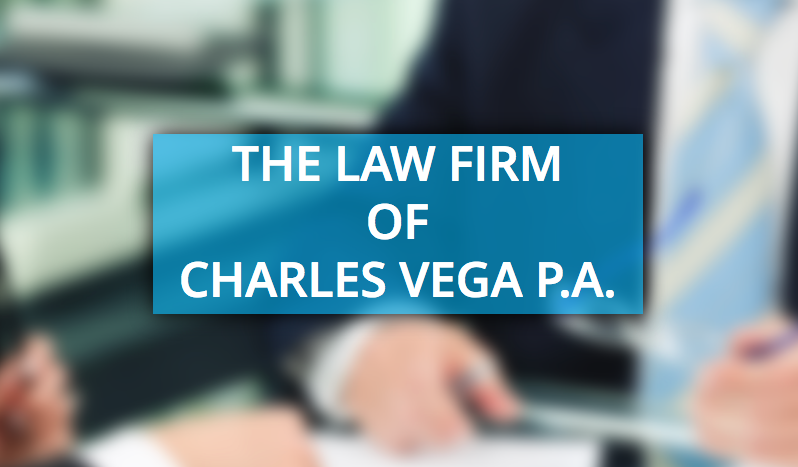The Law Firm of Charles Vega PA